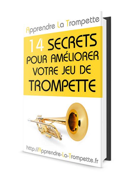 Les 14 secrets pour améliorer votre jeu de trompette