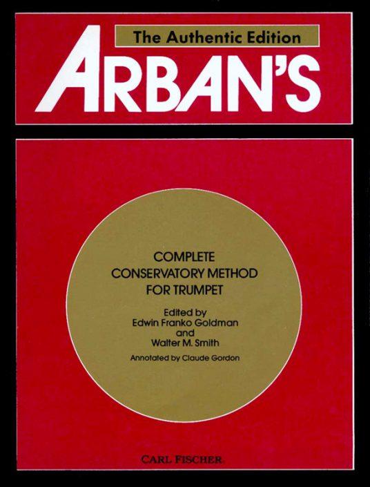 La Méthode ARBAN pour trompette – « L'édition authentique »