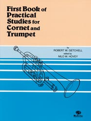 Robert W. Getchell: First Book of Practical Studies for Cornet and Trumpet
