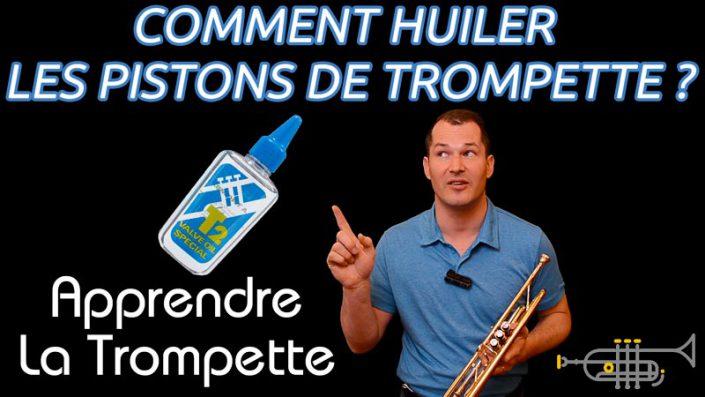 Comment huiler ses pistons de trompette ?