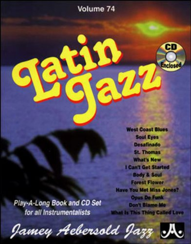 AEBERSOLD 74 CD LATIN JAZZ (BROCHE+CD)